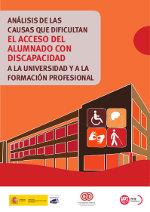 Análisis de las causas que dificultan el acceso del alumnado con discapacidad a la universidad y a la formación profesional